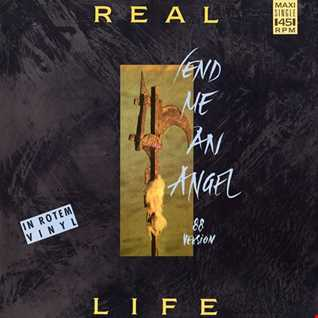 Real Life - Send Me An Angel '88 (@ UR Service Version)
