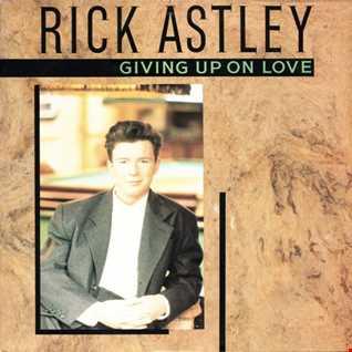 Rick Astley - Giving Up On Love (@ UR Service Version)