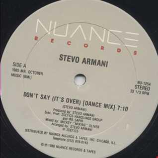 Stevo Armani - Don't Say (It's Over) (@ UR Service Version)