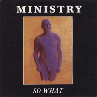 Ministry - So What (@ UR Service Version)