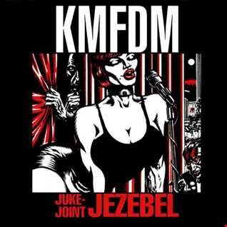 KMFDM- Juke Joint Jezebel (@ UR Service Version)