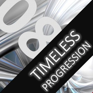 Timeless Progression - Session 08