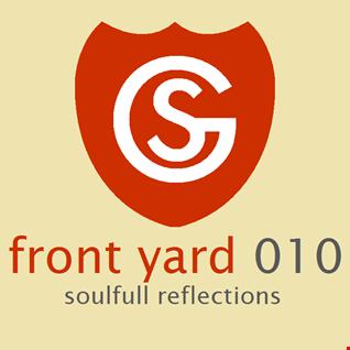 Front Yard 010 - Soulfull Reflections