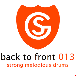 Back to Front 013 - Strong Melodious Drums