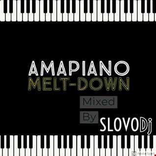 Amapiano Melt Down Vol2 (Mixed By SLOVODj)