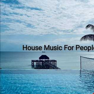 House Music For People (Soulful)