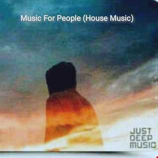 Music For People (House Music)