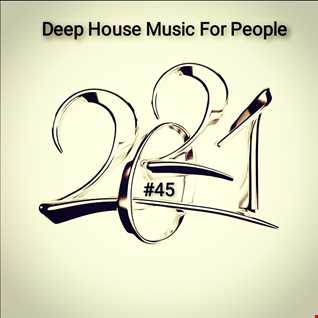 Music For People 45 (Play Deep House)