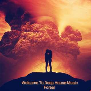 Welcome To Deep House Music Foreal.mp3