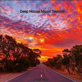 Deep House Session(Dlala Mizo)