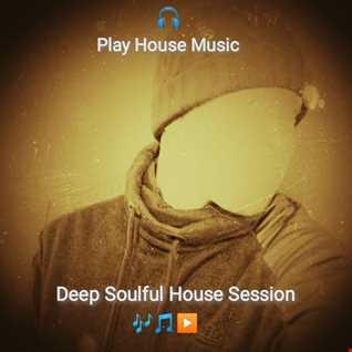 Deep Soulfu House Session