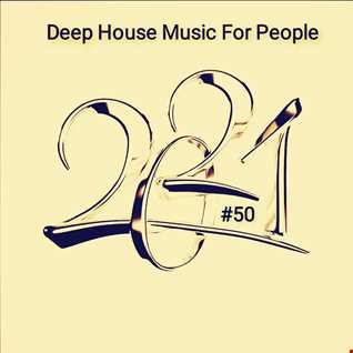 Music For People 50 (Play Deep House).mp3