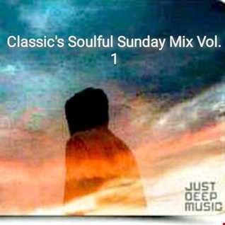 Classic's Soulful Sunday Mix Vol.1
