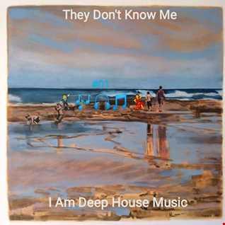 I Am Deep House Music DEEPHOUSEMIX #4REAL