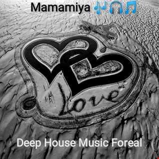 Mamamiya Deep House Music