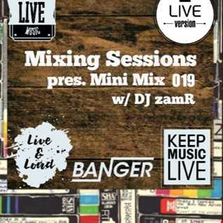 DJ zamR   Mixing Sessions pres. Mini Mix 019