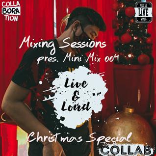 DJ zamR   Mixing Sessions pres. Mini Mix 004 (Christmas Special)