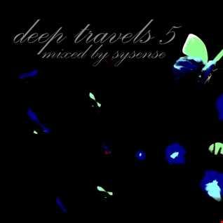Deep Travels 5