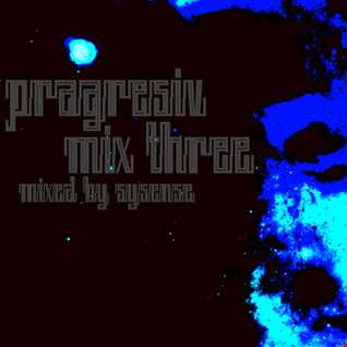 Pragresiv Mix Three
