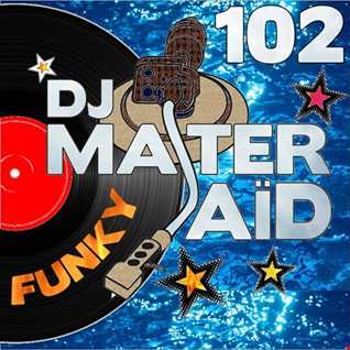 DJ Master Saïd's Funky Mix Volume 102
