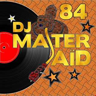 DJ Master Saïd's Soulful House Mix Volume 84