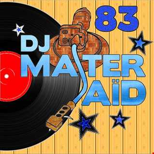 DJ Master Saïd's Soulful House Mix Volume 83