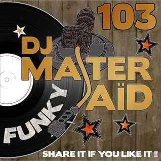 DJ Master Saïd's Funky Mix Volume 103
