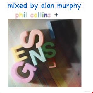 phil collins + genesis remixed mix by alan murphy