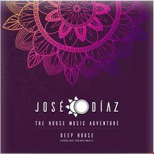 José Díaz - The House Music Adventure - Deep House 214