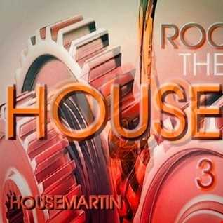 ROCK THE HOUSE 3 -  Download at : gaiteru.podomatic.com
