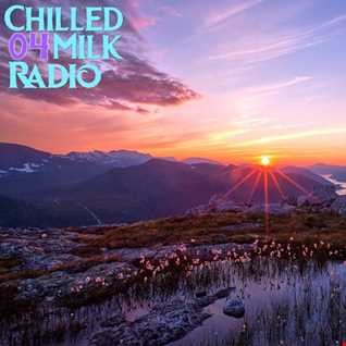 Chilled Milk Radio 04 - Live from The Bassment