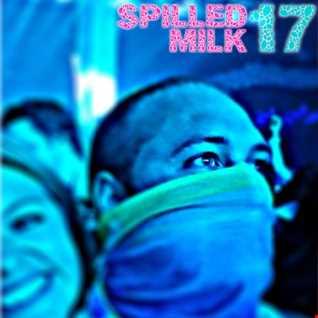 Spilled Milk 17