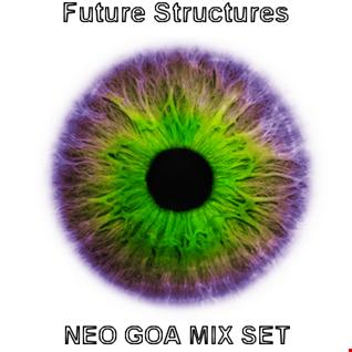 Future structures - Neo Goa Mix