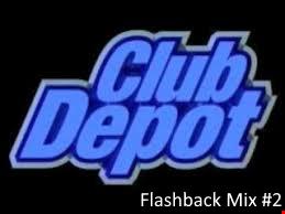 Depot Sound Flashback Mix 2