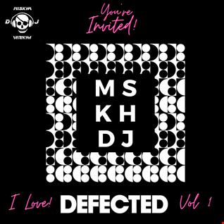 i love defected vol 1