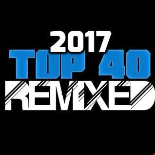 2017 Top 40 ReMixed