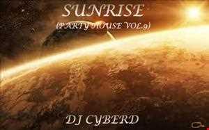 Sunrise (PARTY HOUSE VOL.9)