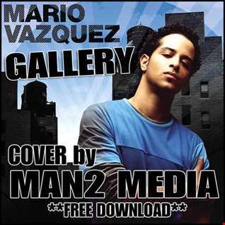 Gallery by Mario Vazquez (Cover)