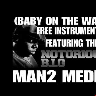 Baby On The Way Featuring Biggie Smalls Free Instrumental