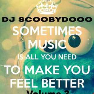 DJ Scoobydooo Music makes you feel good Volume 3