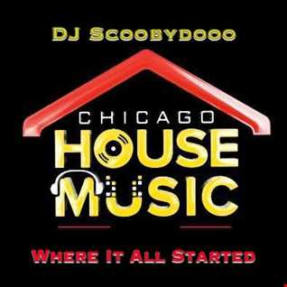 DJ Scoobydooo   Chicago House Where it started