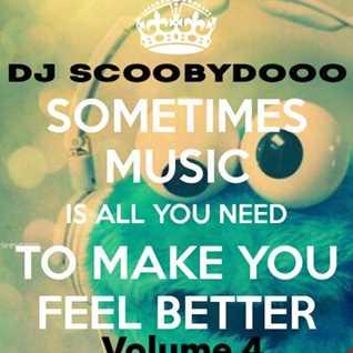 DJ Scoobydooo   Music to make you feel good volume 4