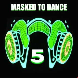 DJ Scoobydooo   Masked To dance 5