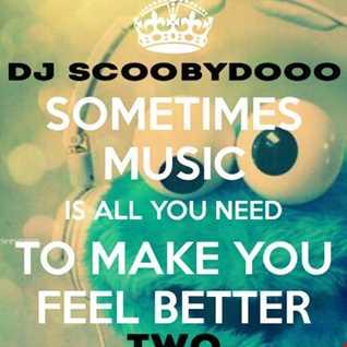 DJ Scoobydooo   Music to make you feel good 2
