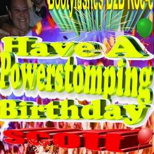 Happy Birthday Scott Bootylashes B2B Roc e Powerstomp