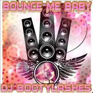 Bounce Me Baby