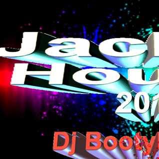 Jackin House 2015 Dj Bootylashes