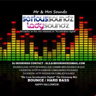 We Love ''Acceleration Digital'' The Giveaway Mix Mixed By Serious Soundz & Lady Soundz