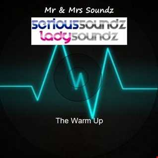 The Warm Up Mixed By Serious Soundz & Lady Soundz (Bounce)