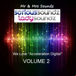 We Love ''Acceleration Digital'' Vol 2 Mixed By Serious Soundz & Lady Soundz